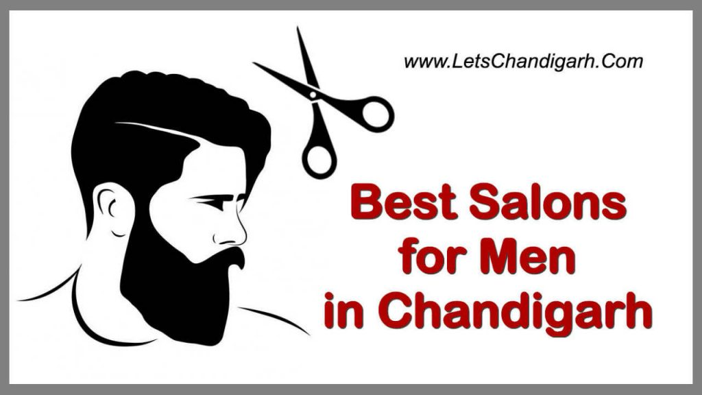 Best Salons for Men in Chandigarh