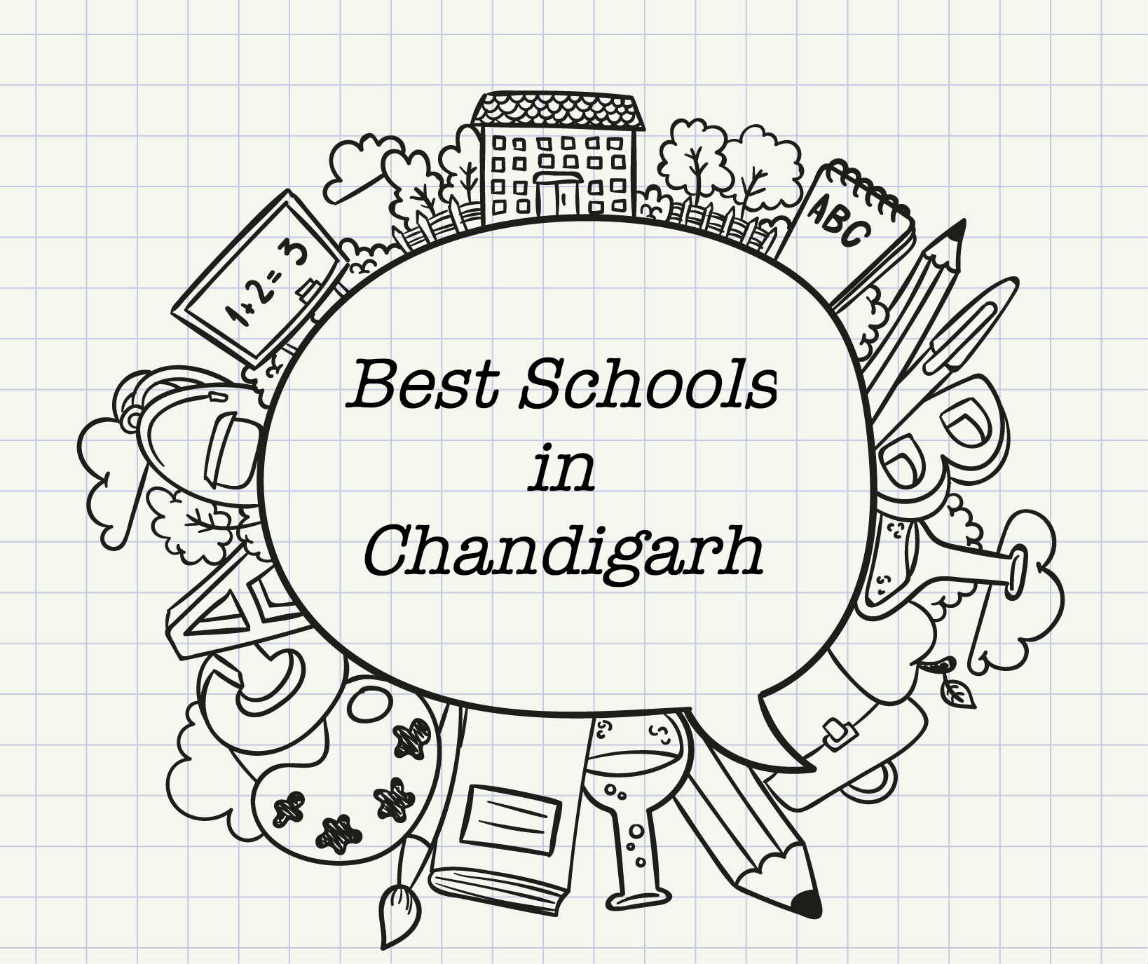 List of top 10 best schools in Chandigarh and it's nearby areas.