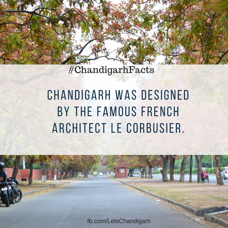 The master of Chandigarh was designed by famous French Architect Le Corbusier.