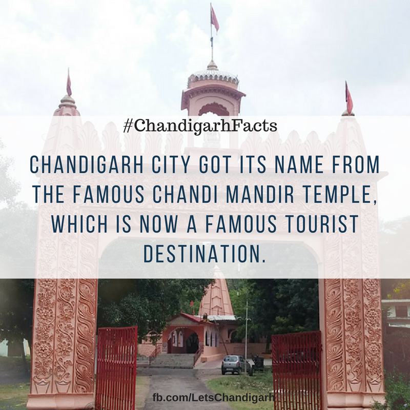 The name Chandigarh belongs to the famous Chandi Mata Temple.