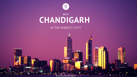 Chandigarh is the most perfect city in the world featured image