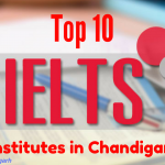 Top 10 IELTS Institutes in Chandigarh