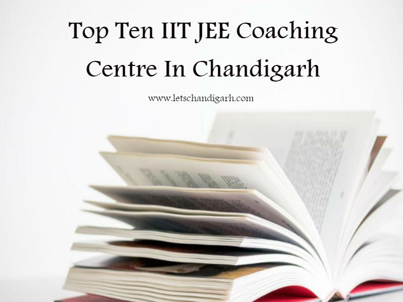 Top Ten IIT JEE(Advance & Main) Coachings Centre In Chandigarh