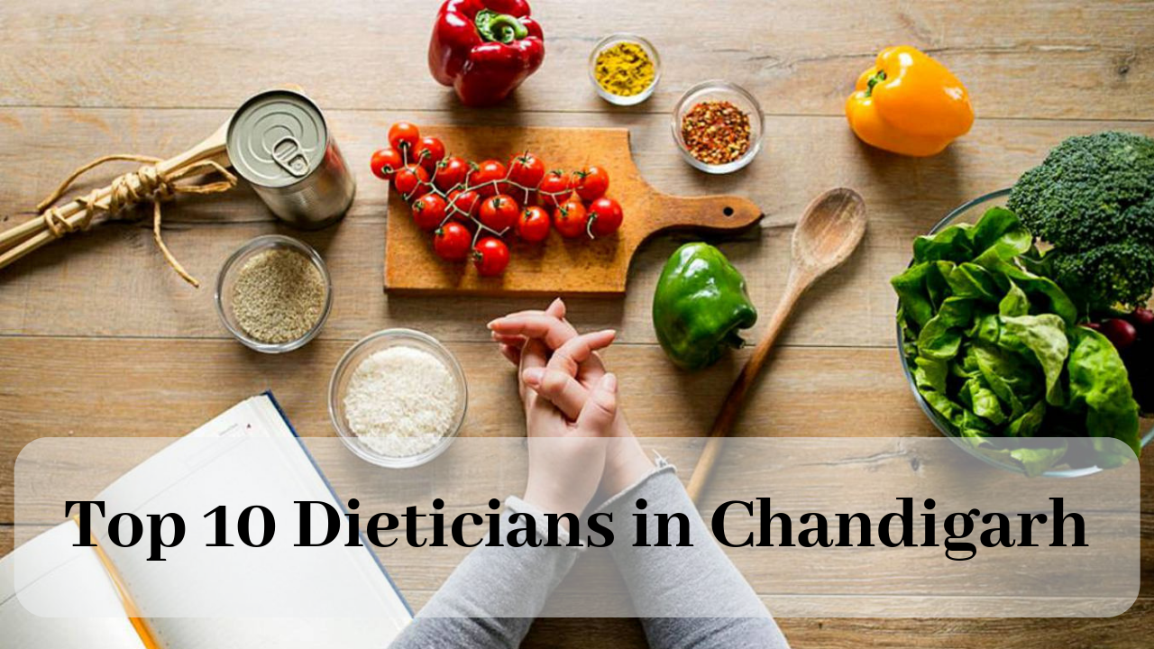 Top 10 Dieticians in Chandigarh